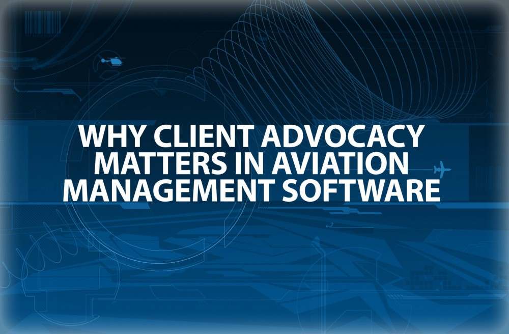 Why Client Advocacy Matters in Aviation Management Software text box image
