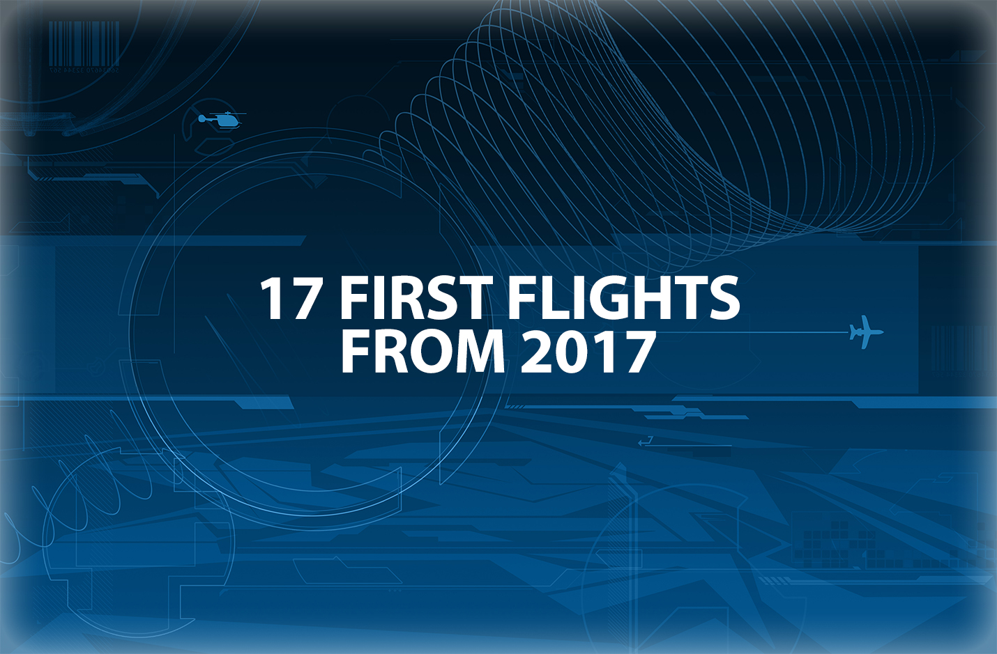 17 First Flights from 2017 - text box image